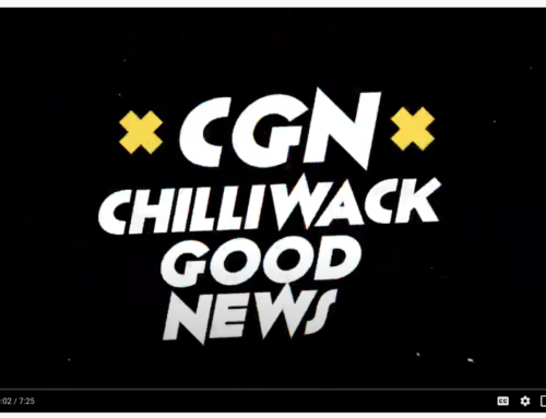 Chilliwack Good News – Episode Two